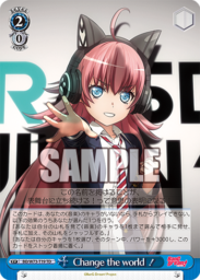 Change the World!(WS「TD+ RAISE A SUILEN(BanG Dream!)」収録)